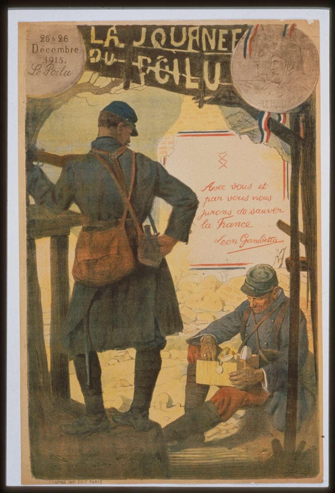 La journée du Poilu. 25-26 décembre 1915.  Avec vous et par vous, nous jurons de sauver la France. Léon Gambetta