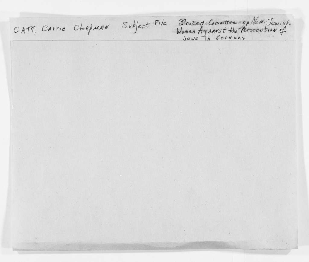Carrie Chapman Catt Papers: Subject File, 1848-1950; Protest Committee of Non-Jewish Women Against the Persecution of Jews in Germany