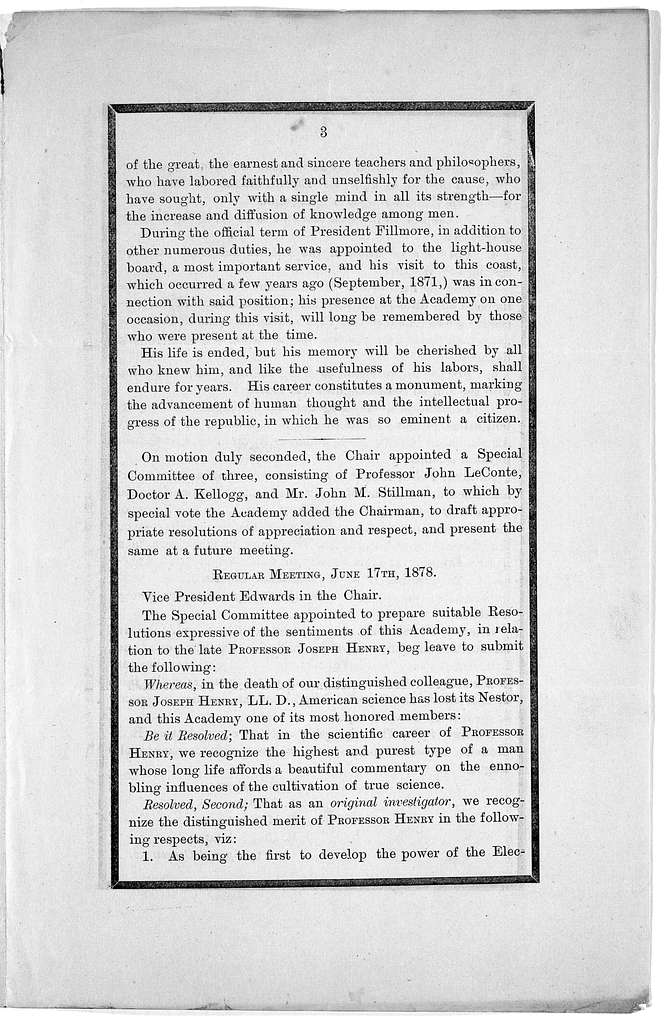 Remarks of Robert E. C. Stearns on the late Professor Joseph Henry, before the California academy of sciences, May 20th, 1878; and resolutions of the Academy, June 17th, 1878.
