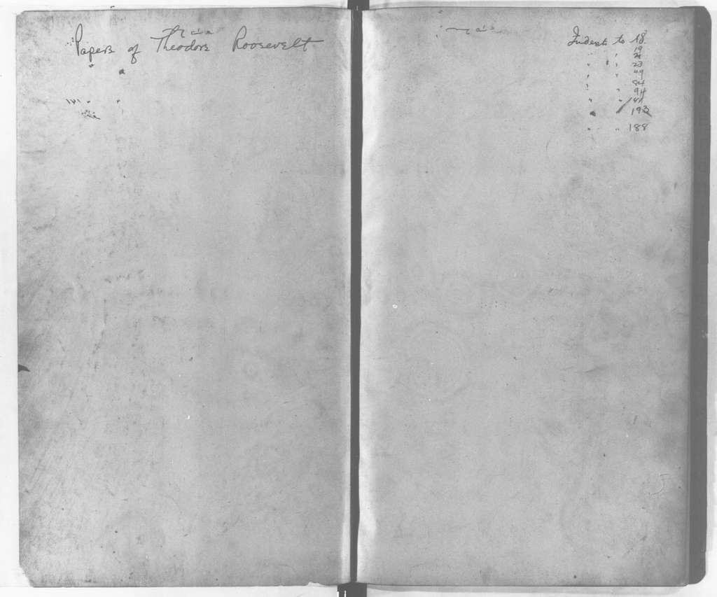 Theodore Roosevelt Papers: Series 6: Press Releases and Proclamations, 1901-1909; Vol. 2, 1907, June 14-1909, Mar. 1