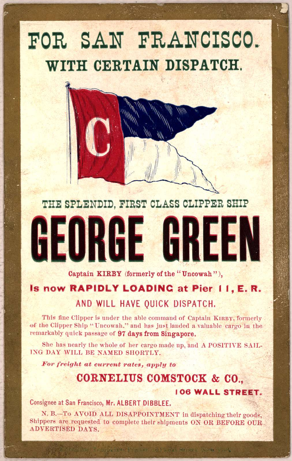 For San Francisco with certain dispatch. the splendid, first class clipper ship George Green ... Cornelius Comstock & Co ... New York [185-?].