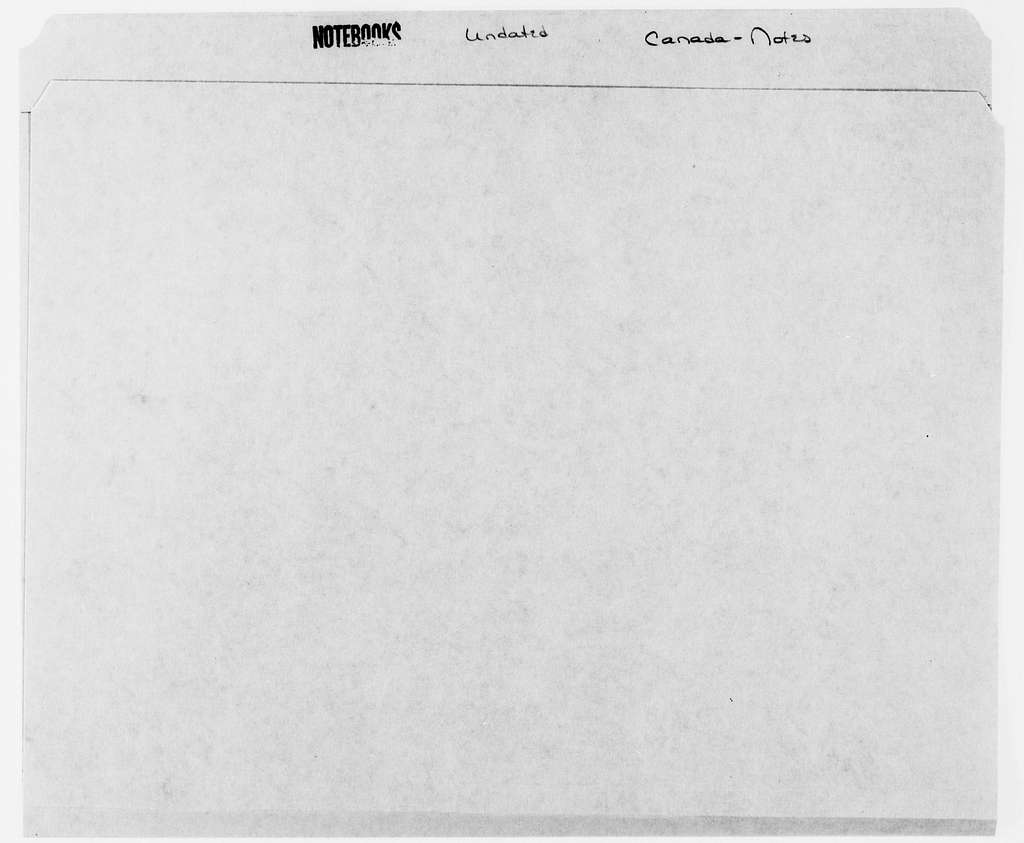 George Brinton McClellan Papers: Notebooks, 1842-1885; Canada; Notes, undated