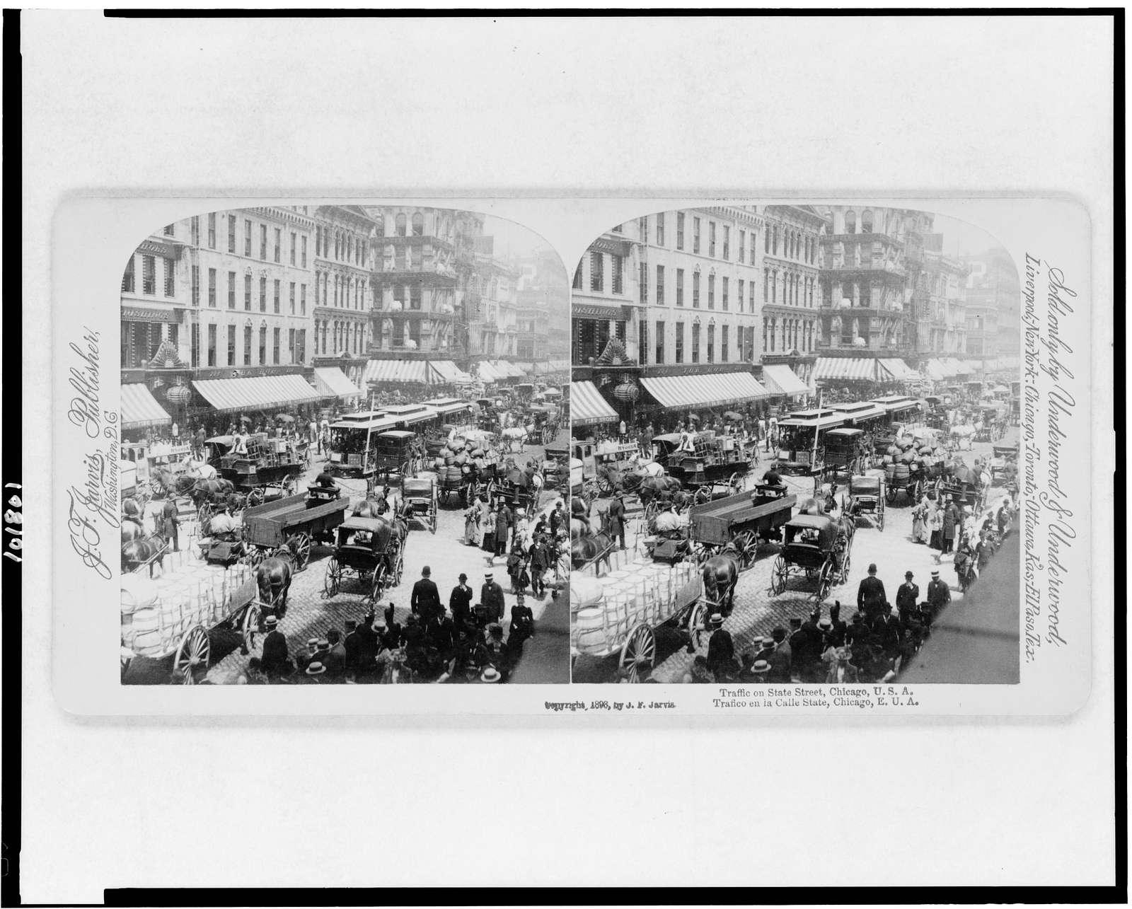 Traffic on State Street, Chicago, U.S.A. =Trafico en la Calle State, Chicago, E.U.A.