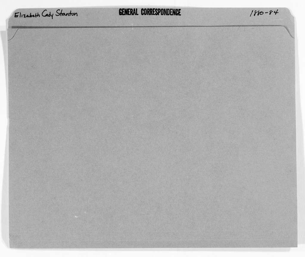 Elizabeth Cady Stanton Papers: General Correspondence, 1814-1928; 1880-1884
