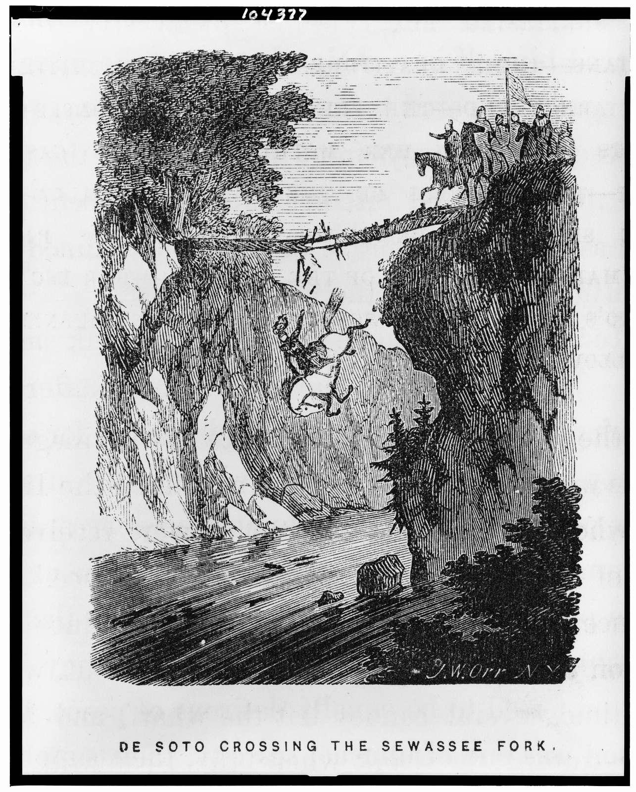 De Soto crossing the Sewassee fork / J.W. Orr, N.Y.