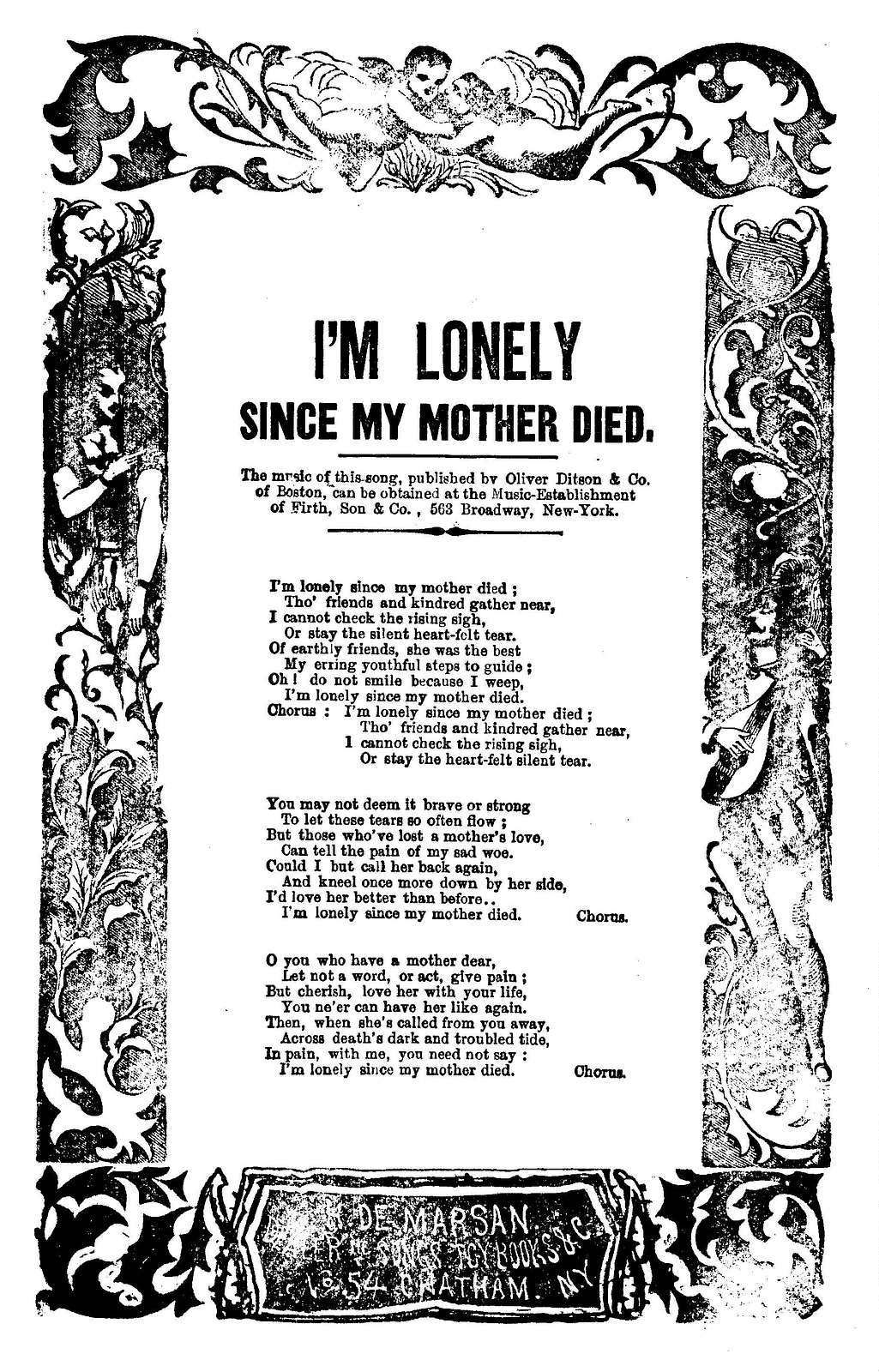 I'm lonely since my mother died. H. De Marsan, Publisher, No. 54 Chatham Street, N. Y