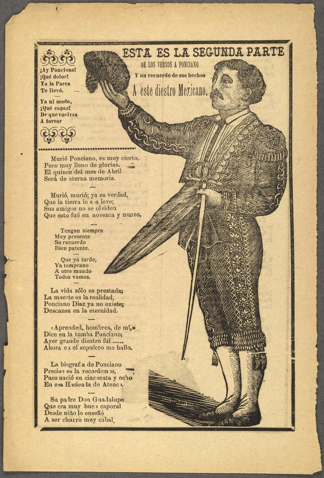 Esta es la segunda parte de los versos a Ponciano y un recuerdo de sus hechos a este diestro mexicano