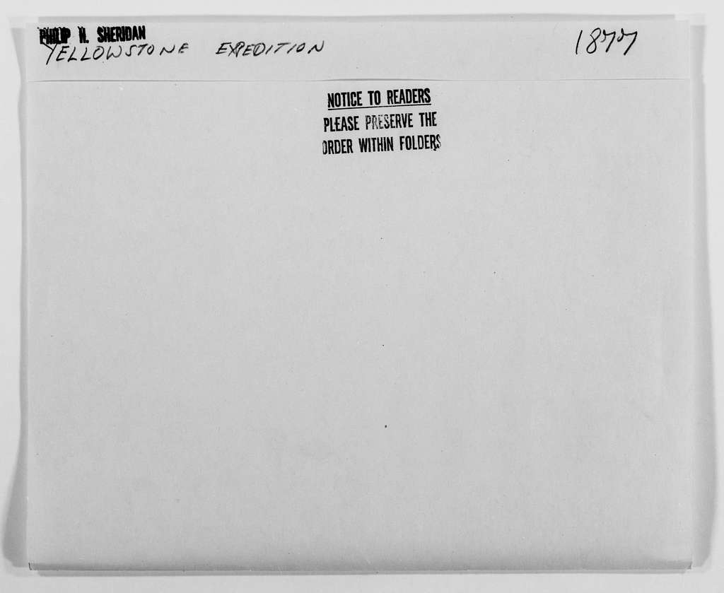 Philip Henry Sheridan Papers: Subject File, 1863-1891; Reconnaissance of the Bighorn Mountains and the valleys of the Bighorn and Yellowstone rivers, 1877; 3 of 7