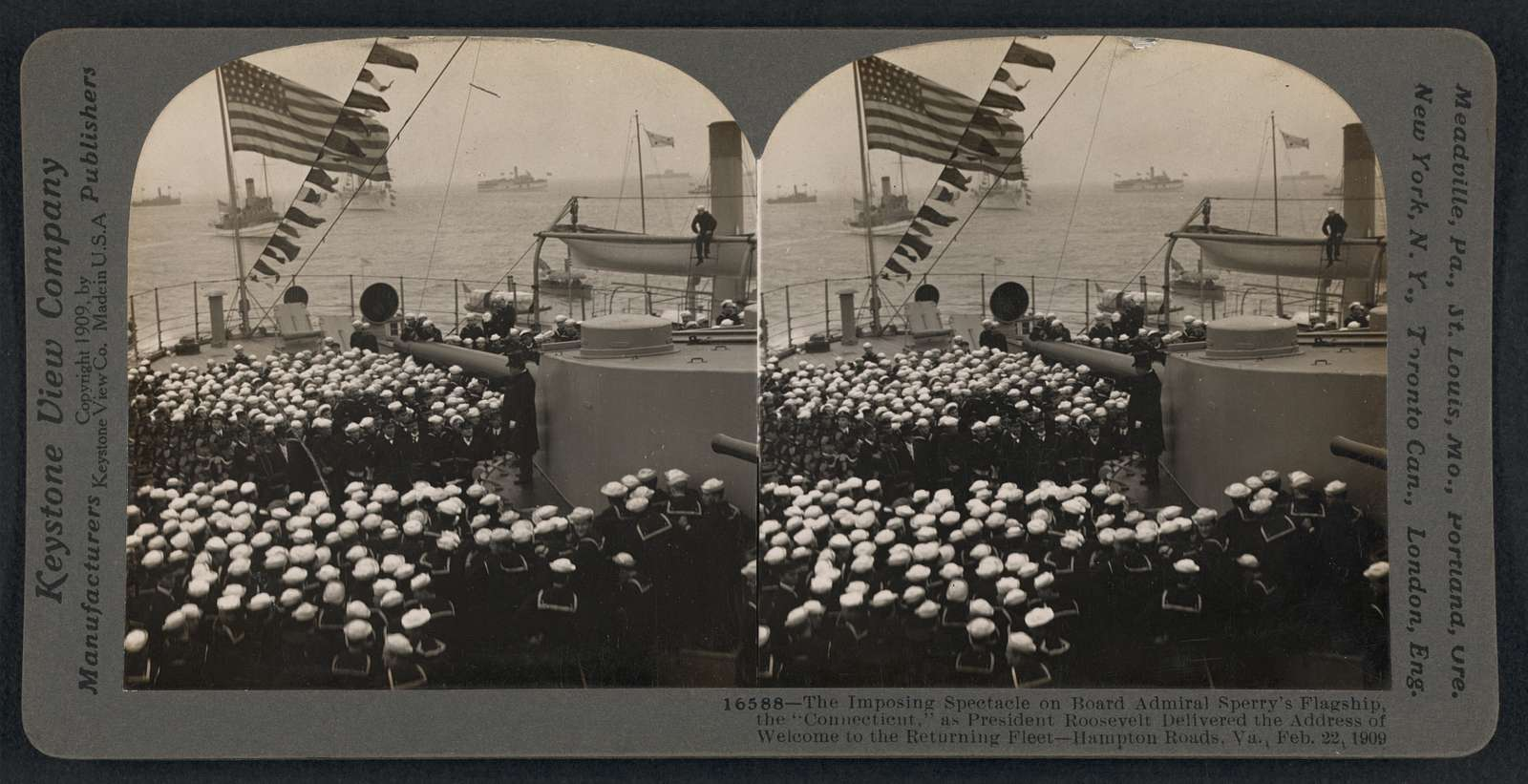 """The imposing spectacle on board Admiral Sperry's flagship, the """"Connecticut,"""" as President Roosevelt delivered the address of welcome to the returning fleet - Hampton Roads, Va., Feb. 22, 1909"""