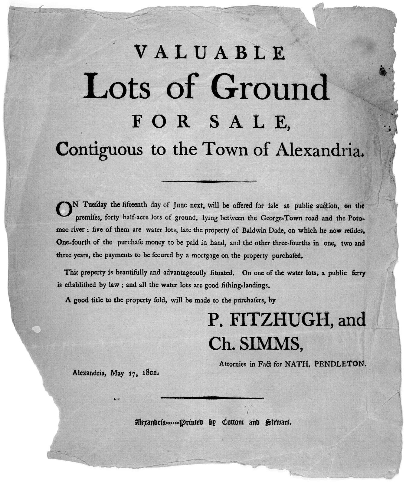 Valuable lots of ground for sale, contiguous to the town of Alexandria. On Tuesday the fifteenth day of June next, will be offered for sale at public auction, on the premises, forty half-acre lots of ground, lying between the George-Town road an