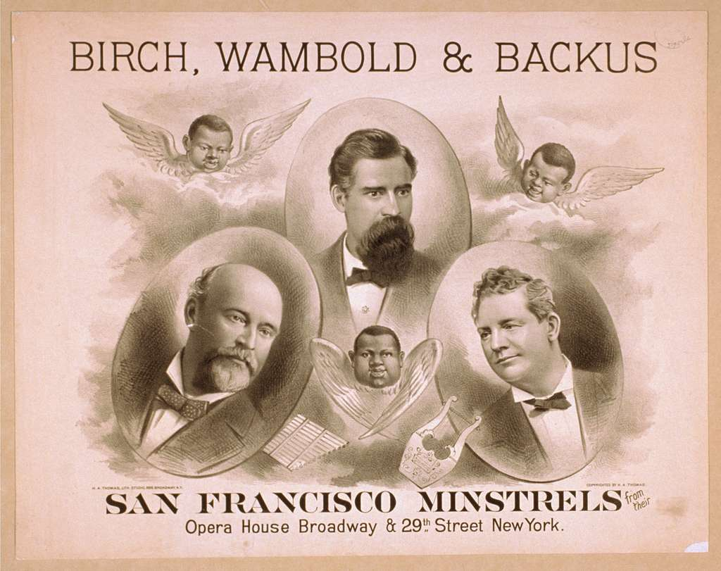 Birch, Wambold & Backus, San Francisco Minstrels from their Opera House, Broadway & 29th Street, New York