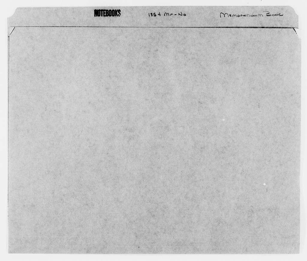 George Brinton McClellan Papers: Notebooks, 1842-1885; Memorandum book, Mar.-Nov. 1854