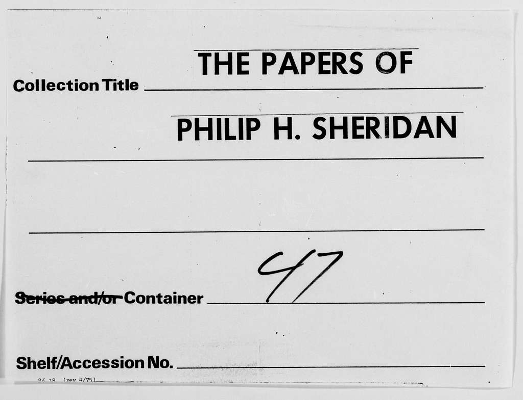 Philip Henry Sheridan Papers: Letterbooks, 1871-1888; Correspondence signed by aides and clerks; 1877, Jan. 5-1881, Sept. 20 ; 1884, Mar. 28