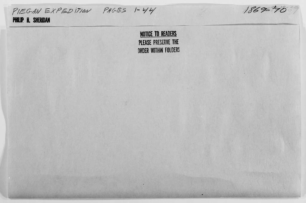 Philip Henry Sheridan Papers: Subject File, 1863-1891; Piegan expedition, 1869-1870; 2 of 5