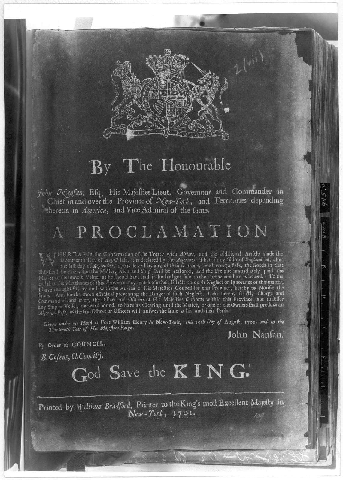 By the Honourable John Nanfan, Esq; His Majesties Lieut. Governour and commander in chief in and over the Province of New York ... A proclamation. Whereas in the confirmation of the treaty with Algiers, and the additional article made the sevent