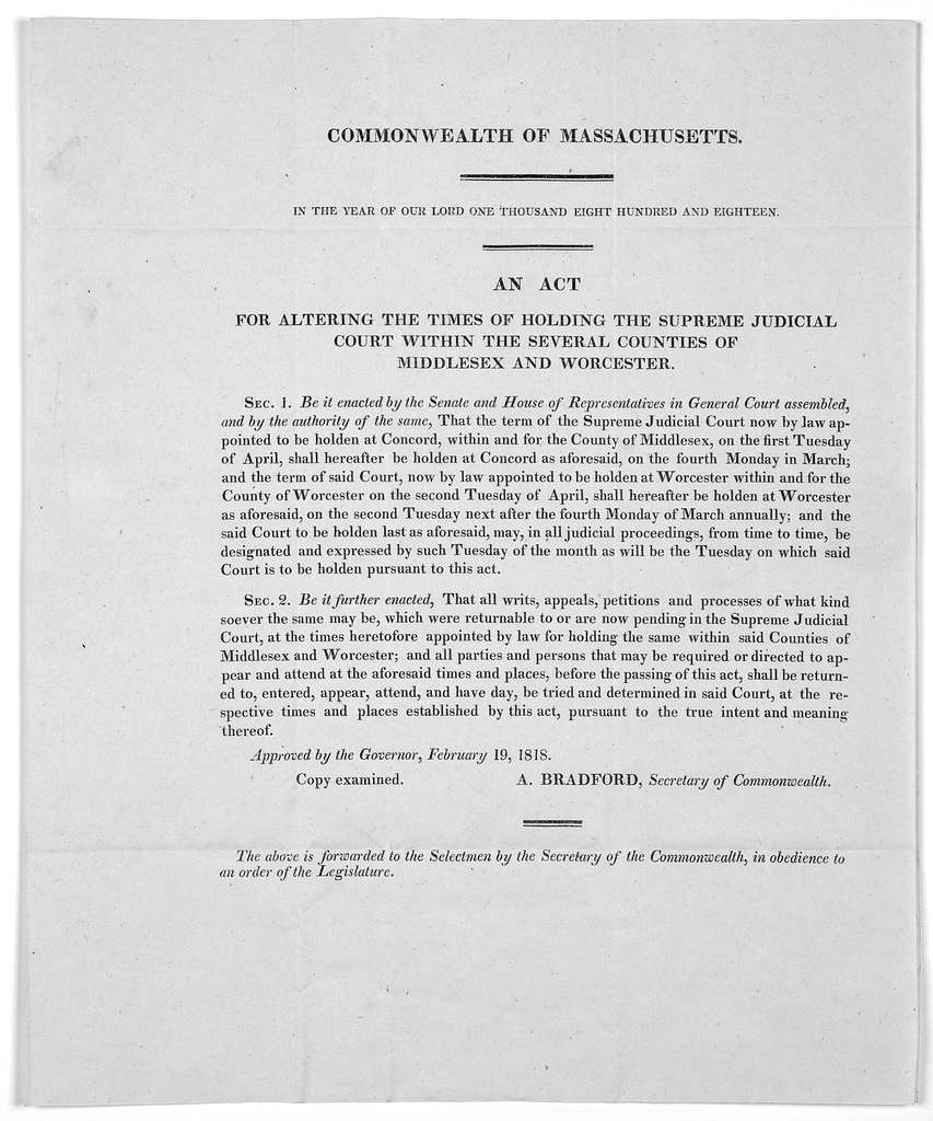 Commonwealth of Massachusetts. In the year of our Lord one thousand eight hundred and eighteen. An act for altering the times of holding the supreme judicial court within the several counties of Middlesex and Worcester ... Approved by the Govern