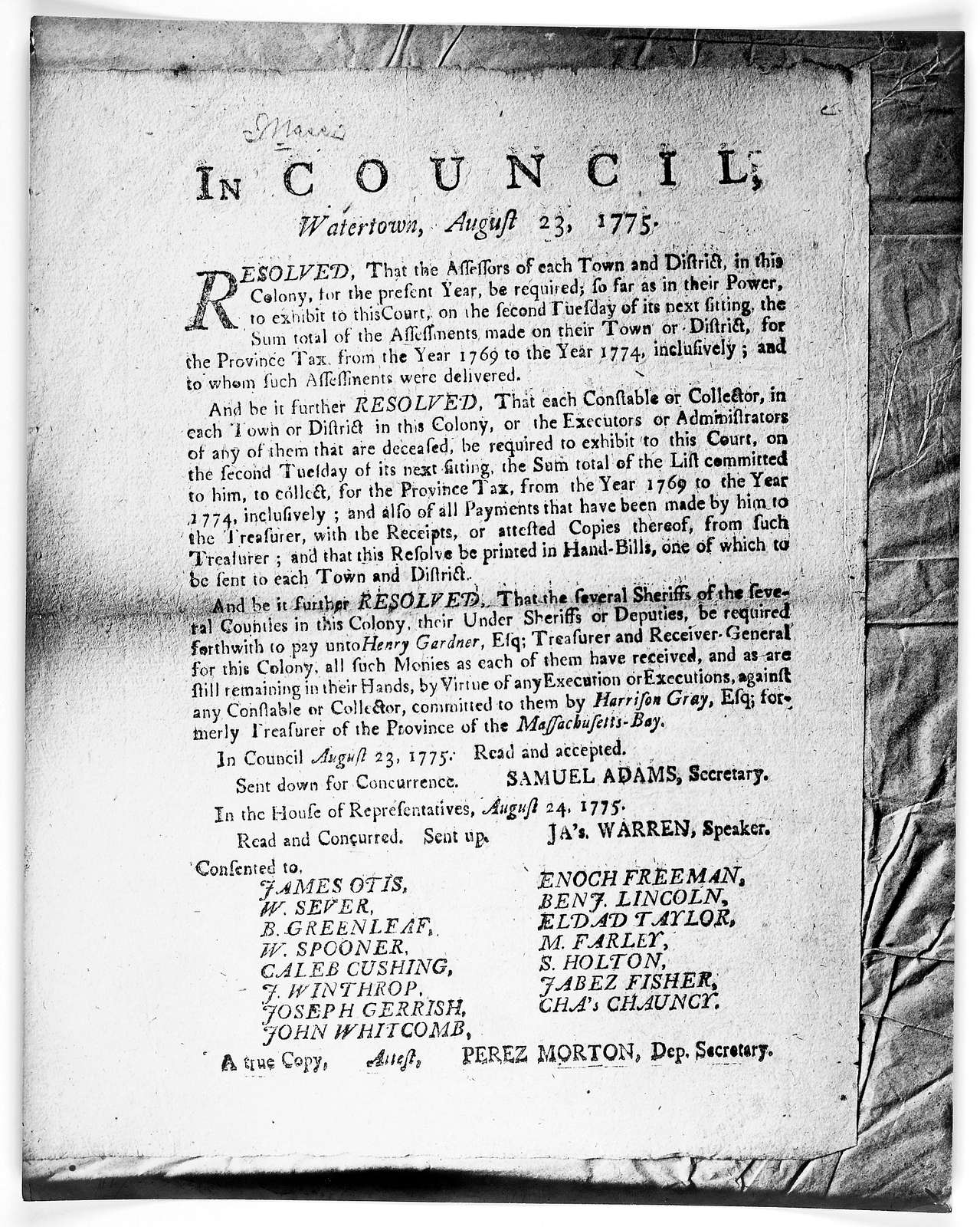 In Council. Watertown, August 23, 1775. Resolved, that the assessors of each town and district, in this colony, for the present year, be required, so far as in their power to exhibit to this court, on the second Tuesday of its next sitting the s