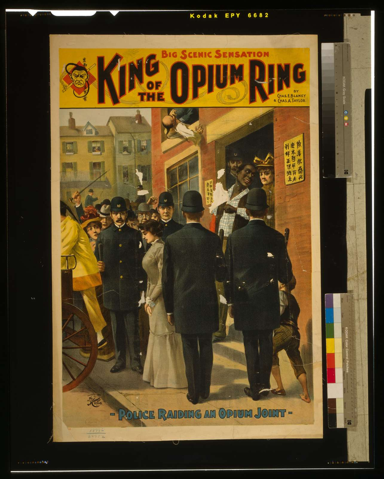 King of the opium ring big scenic sensation : by Chas. E. Blaney & Chas. A. Taylor.