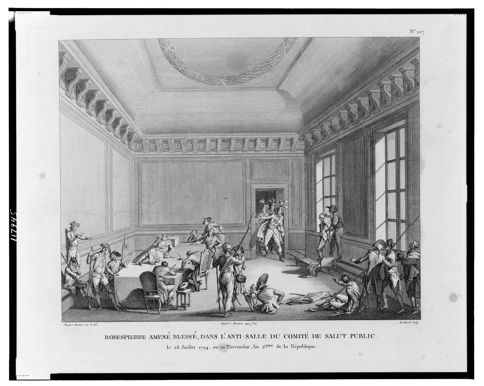 Robespierre amené blessé, dans l'anti-salle du comité de Salut public le 28 Juillet 1794 ... / Duplessi-Bertaux inv. & del. ; Duplessi Bertaux aqua forti ; Berthault sculp.