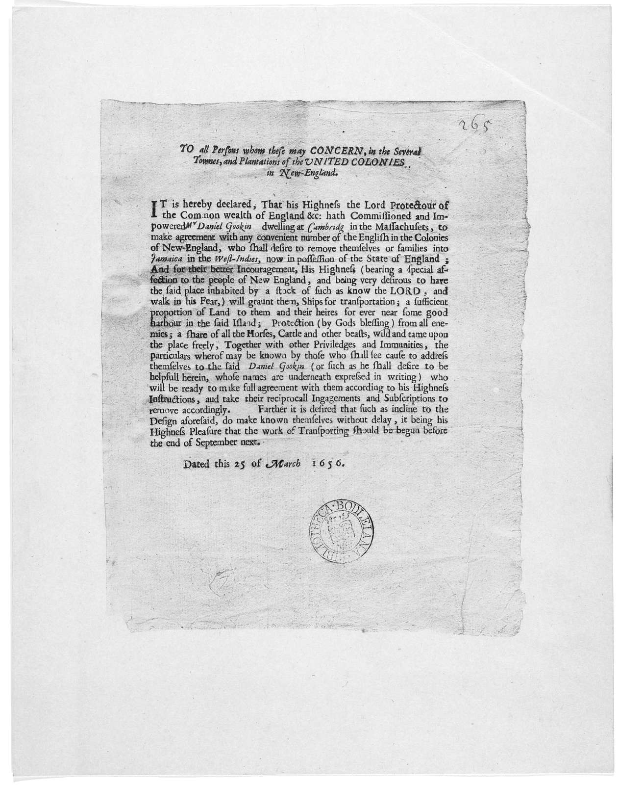 To all persons whom these may concern in the several townes, and plantations of the United Colonies in New-England. It is hereby declared, that his highness the Lord Protectour of the Common wealth of England &c. hath commissioned and impowered