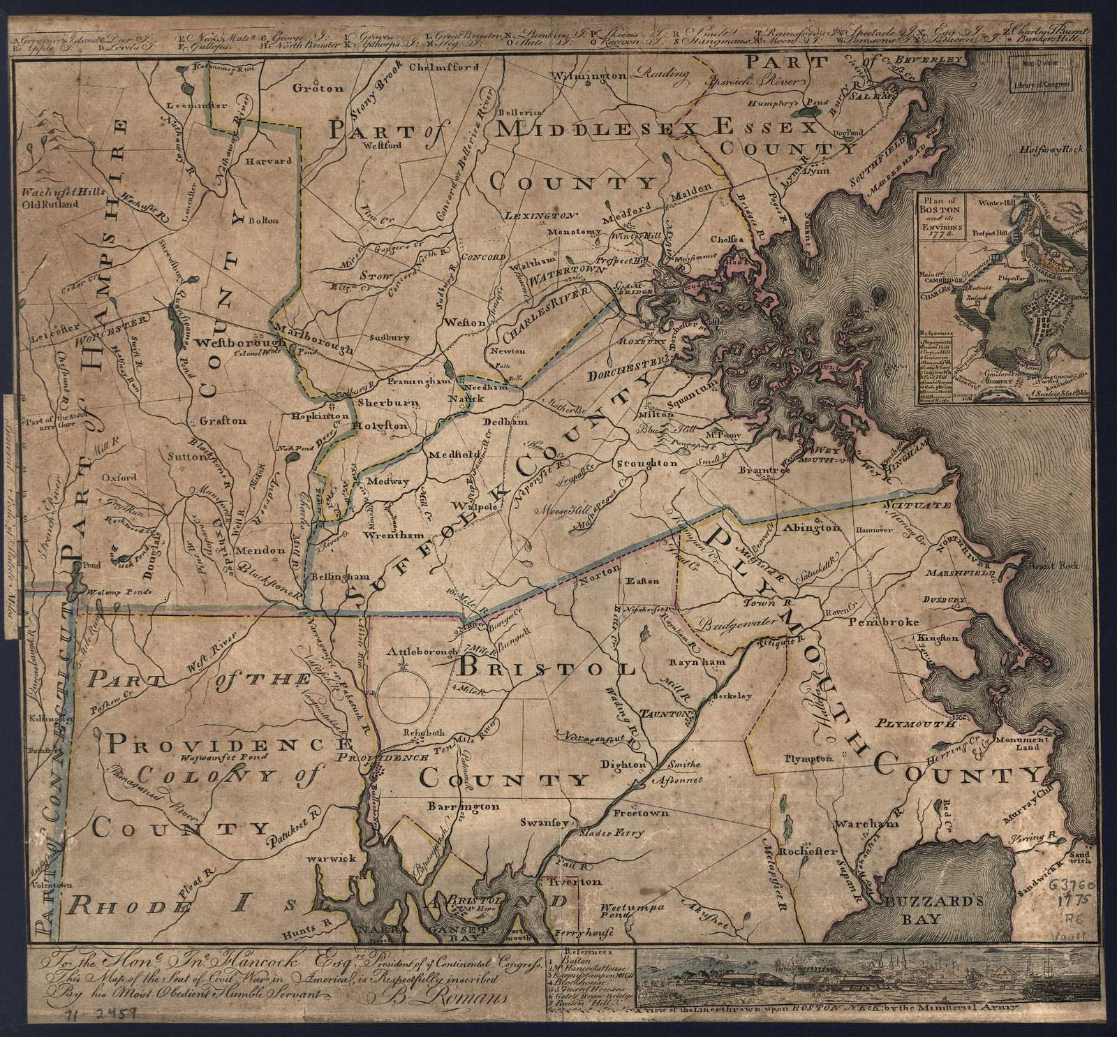 To the Hone. Jno. Hancock, Esqre. president of ye Continental Congress, this map of the seat of civil war in America, is respectfully inscribed by his most obedient humble servant, B. Romans.