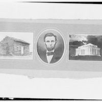 Lincoln Memorial. Triptych comprised of portrait of Lincoln, cabin, and Lincoln Memorial